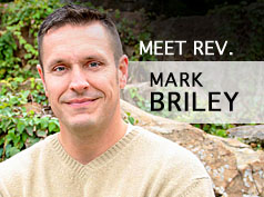 Meet Rev. Mark Briley